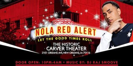 NOLA RED ALERT tickets