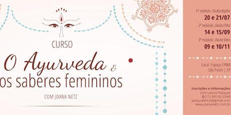 O Ayurveda e os Saberes Femininos ingressos