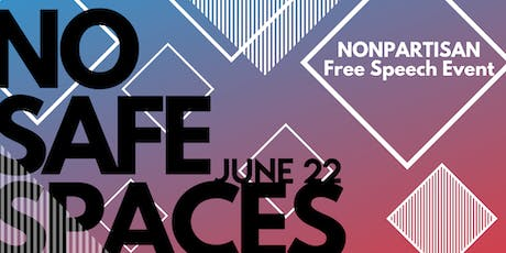 No Safe Spaces- What happens on campus doesn't stay on campus. tickets
