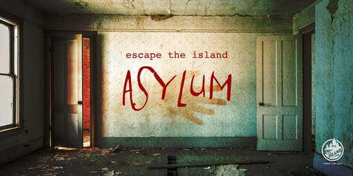 Escape the Island – The Asylum 2019