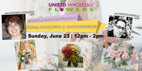 Flower Class: Bridal Bouquets & Boutonnieres with Irasema Carranza CFD & Victor Castillo AIFD tickets