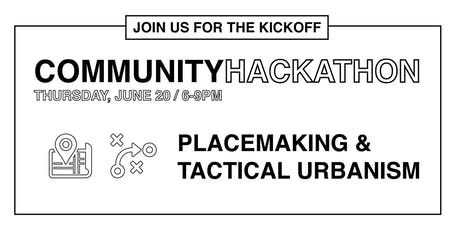 Community Hackathon: Placemaking & Tactical Urbanism tickets