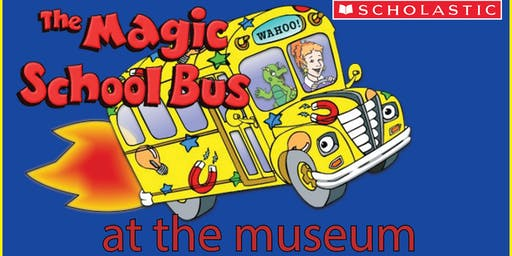 Magic School Bus at the Museum 2:00 Session