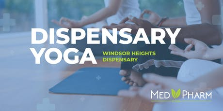 Dispensary Yoga - July 18 - Cultivating Wellness tickets