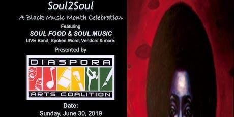 SOUL2SOUL - A Black Music Month Celebration (Dinner & LIVE SOUL MUSIC) tickets