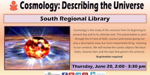 Cosmology:  Describing the Universe at South Regional Libreary