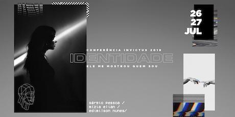 Conferência Invictus 2019 - IDENTIDADE ingressos
