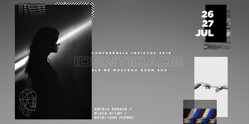 Conferência Invictus 2019 - IDENTIDADE