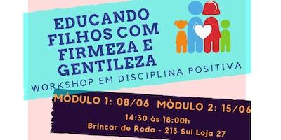 Workshop Disciplina Positiva - Criando filhos com firmeza e gentileza!