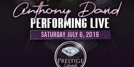 Anthony David Live at Prestige Anniversary Party tickets