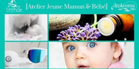 Atelier JEUNE MAMAN ET BEBE billets