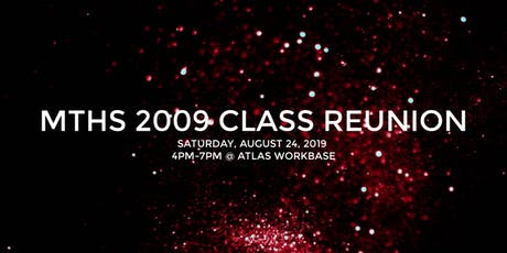 MTHS 2009 CLASS REUNION tickets