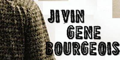 JIVIN' GENE BOURGEOIS