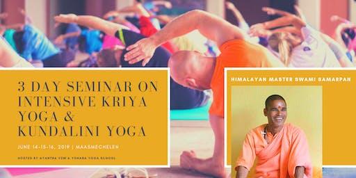 3 day Seminar on intensive Kriya Yoga and Kundalini Yoga
