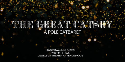The Great Catsby - A Pole Catbaret