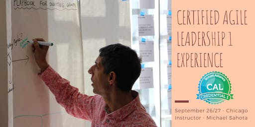 Certified Agile Leadership - CAL 1 - Chicago