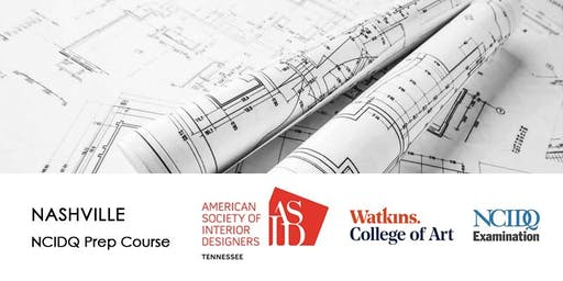 ASID Tennessee | NCIDQ Prep Course | Aug 16-18