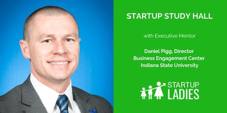 Startup Study Hall Terre Haute with Daniel Pigg tickets