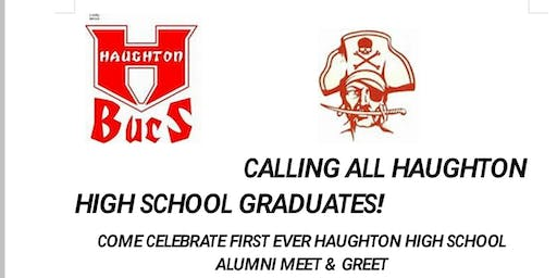 HAUGHTON HIGH SCHOOL ALUMNI  MEET & GREET