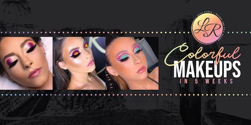 COLORFUL MAKEUPS IN 5 WEEKS- BAYAMON 2-5