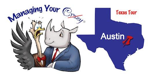 Austin Managing Your Crazy Texas Tour