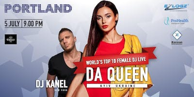 World's Top 10 female Dj live, DaQueen - hosted by Dj Denys Kanel in Portland