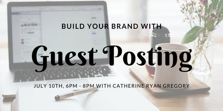 Build Your Brand with Guest Posting tickets