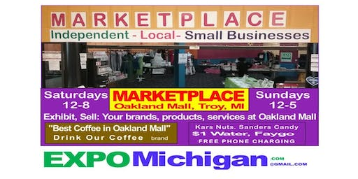 Small Business MARKETPLACE, Oakland Mall, Troy, MI:  Saturday 12-8 & Sunday 12-5