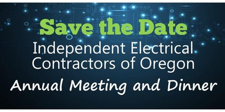 2019 IEC of Oregon Annual Meeting and Dinner tickets