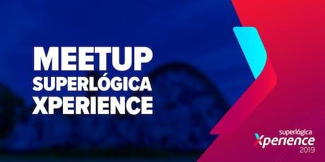 Meetup Superlógica Xperience tickets