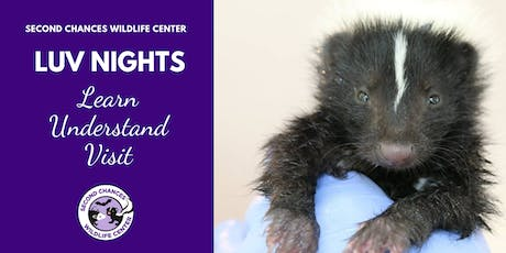 LUV Night Wildlife Encounter - JULY 28, 2019 tickets