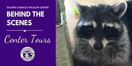 Behind the Scenes Wildlife Center Tour - JUNE 18, 2019
