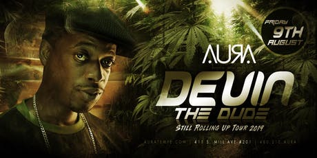 DEVIN THE DUDE: STILL ROLLING UP TOUR @ Aura Nightclub tickets