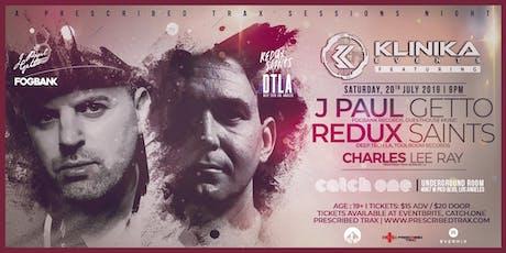 Klinika Events presents: J Paul Getto & Redux Saints tickets