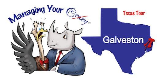 Galveston TAMU Managing Your Crazy Texas Tour