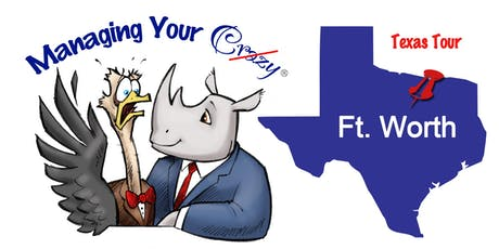 Ft. Worth Managing Your Crazy Texas Tour  tickets