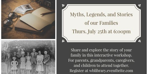 Myths, Legends, and Stories of our Families