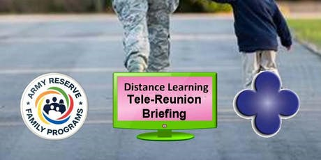 Soldier and Family Tele-Reunion Briefing - 13 July 19 tickets