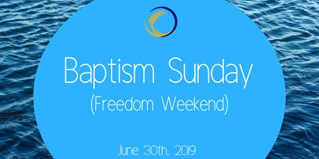 Harvest Center Baptism (Freedom Weekend) tickets