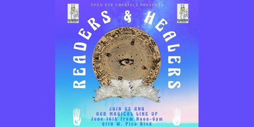 Open Eye Crystals Present: READERS & HEALERS EVENT