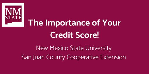 The Importance of Your Credit Score!