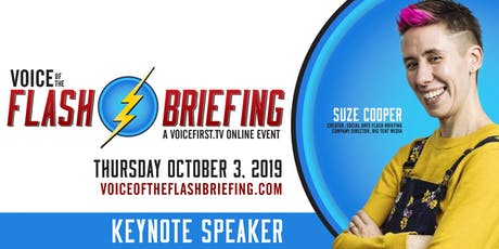 The Voice of the Flash Briefing (A VoiceFirst.TV Online Event) tickets