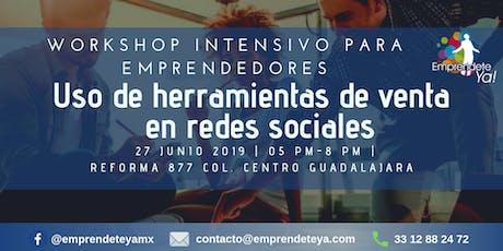 """Workshop """"Uso de herramientas de venta en redes sociales"""" boletos"""
