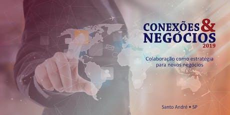 4º Conexões & Negócios 2019 ingressos