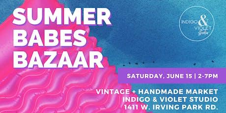 Summer Babes Bazaar : Vintage + Handmade tickets