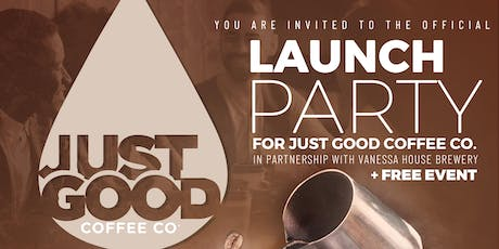 Just Good Coffee Co. Official Launch Party tickets