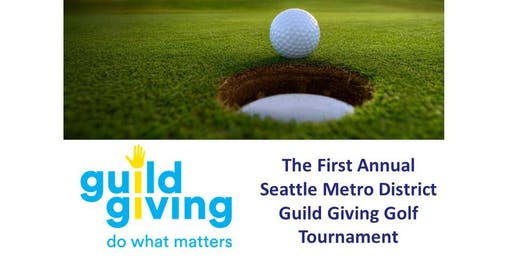 Seattle Metro District Guild Giving Golf Tournament