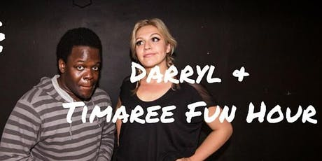 DTF: Darryl and Timaree Fun Hour tickets