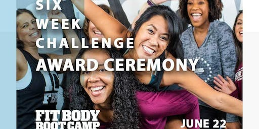 Fit Body Boot Camp - 6 Week Challenge: Awards Ceremony