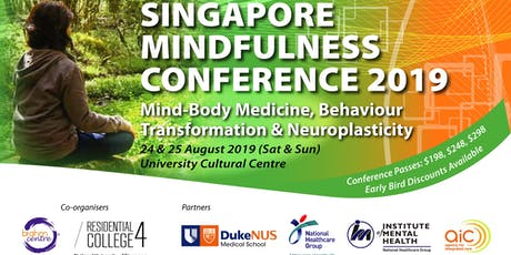 SINGAPORE MINDFULNESS CONFERENCE 2019 Aug 24-25 (2 days) tickets